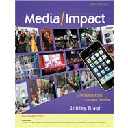 Media/Impact An Introduction to Mass Media, Enhanced