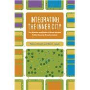 Integrating the Inner City by Chaskin, Robert J.; Joseph, Mark L., 9780226478197