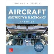 Aircraft Electricity and Electronics, Seventh Edition by Eismin, Thomas, 9781260108217