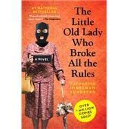 The Little Old Lady Who Broke All the Rules by Ingelman-Sundberg, Catharina; Bradbury, Rod, 9781443428279
