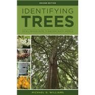 Identifying Trees of the East An All-Season Guide to Eastern North America by Williams, Michael D., 9780811718301