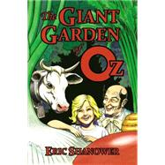 The Giant Garden of Oz