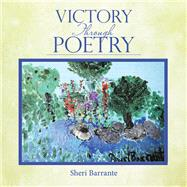 Victory Through Poetry by Barrante, Sheri, 9781973668404