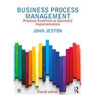 Business Process Management by Jeston; John, 9781138738409