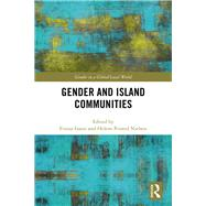 Gender and Island Communities by Gaini, Firouz; Nielsen, Helene Pristed, 9780367208417