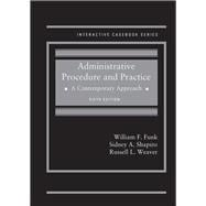 Administrative Procedure and Practice by Funk, William; Shapiro, Sidney; Weaver, Russell, 9781640208452