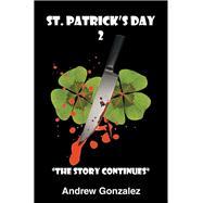 St. Patrick's Day 2 by Gonzalez, Andrew, 9781796028485