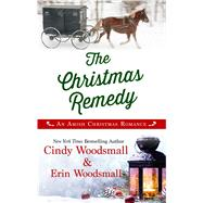 The Christmas Remedy by Woodsmall, Cindy; Woodsmall, Erin, 9781432858520