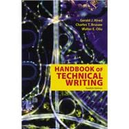 The Handbook of Technical Writing by Alred, Gerald J.; Oliu, Walter E.; Brusaw, Charles T., 9781319058524
