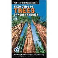 National Wildlife Federation Field Guide to Trees of North America