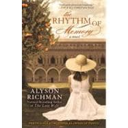 The Rhythm of Memory by Richman, Alyson, 9780425258774