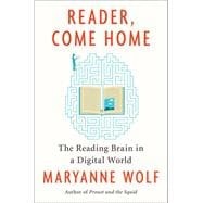 Reader, Come Home by Wolf, Maryanne; Stoodley, Catherine, 9780062388780