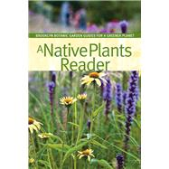 A Native Plants Reader by Dunne, Niall, 9781889538808