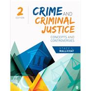 Crime and Criminal Justice by Mallicoat, Stacy L., 9781544338972