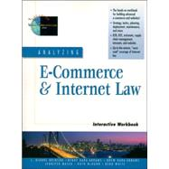 Analyzing E-Commerce and Internet Law Interactive Workbook