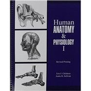 Human Anatomy and Physiology I by Sullivan, Justin; Childress, Erin, 9781465259059