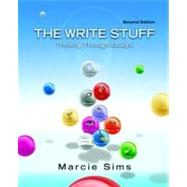The Write Stuff Thinking Through Essays with NEW MyWritingLab w/ Pearson eText -- Access Card Package,9780321829153