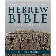 Introduction to the Hebrew Bible by Collins, John J., 9781451469233