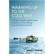 Warming Up to the Cold War