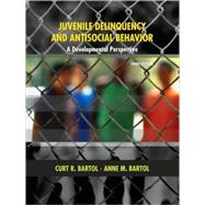 Juvenile Delinquency and Antisocial Behavior A Developmental Perspective