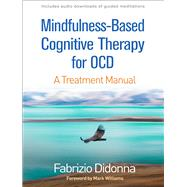 Mindfulness-based Cognitive Therapy for Ocd by Didonna, Fabrizio; Williams, Mark, 9781462539277