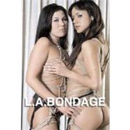 L.A.Bondage