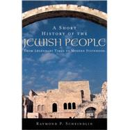 A Short History of the Jewish...,Scheindlin, Raymond P.,9780195139419