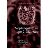 Nephropathy in Type 2 Diabetes by Ritz, Eberhard; Rychlik, Ivan, 9780192629456