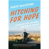 Hitching for Hope by Mckiernan, Ruairí, 9781603589574