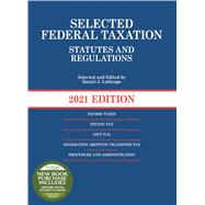 Selected Federal Taxation Statutes and Regulations, 2021 with Motro Tax Map