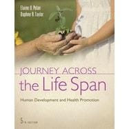 Journey Across the Life Span by Polan, Elaine U., Ph.d.; Talor, Daphne R., R.N., 9780803639614