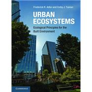 Urban Ecosystems: Ecological Principles for the Built Environment