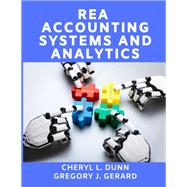REA Accounting Systems and Analytics by Cheryl L. Dunn; Gregory J. Gerard, 9781534299856