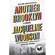 Another Brooklyn by Woodson, Jacqueline, 9780062359995